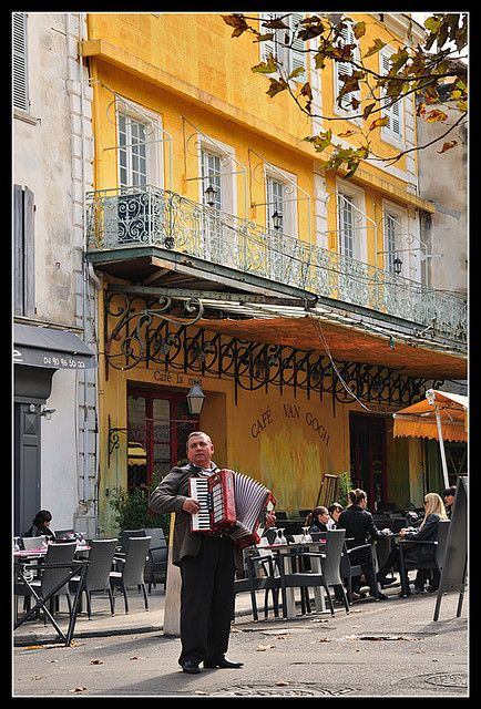 Cafe Van Gogh in Arles I fell in love with Arles when I was in Arles!