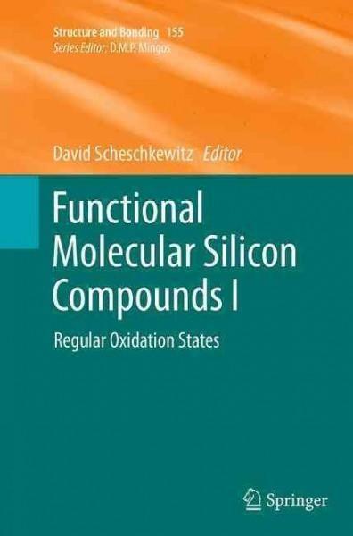 Functional Molecular Silicon Compounds: Regular Oxidation States