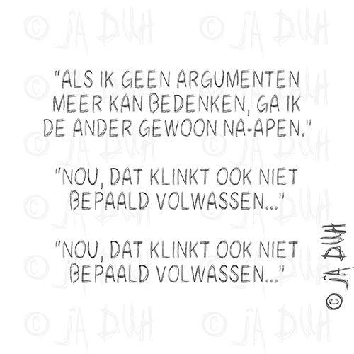 Ja Duh! Na-apen #humor #teksten #Nederlands #herkenbaar