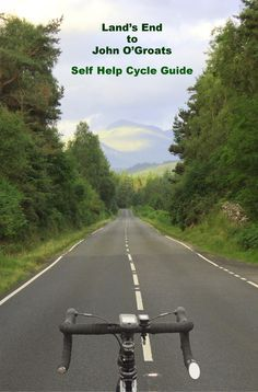 Cycling from Lands End to John O'Groats [or John O'Groats to Lands End] - the Complete On Line Guide