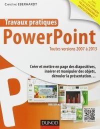 Télécharger Travaux pratiques avec PowerPoint - Toutes versions 2007 à 2013 - Liberty Land librairie de livres numeriques gratuit