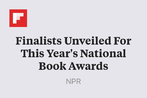 Finalists Unveiled For This Year's National Book Awards http://flip.it/f12L2
