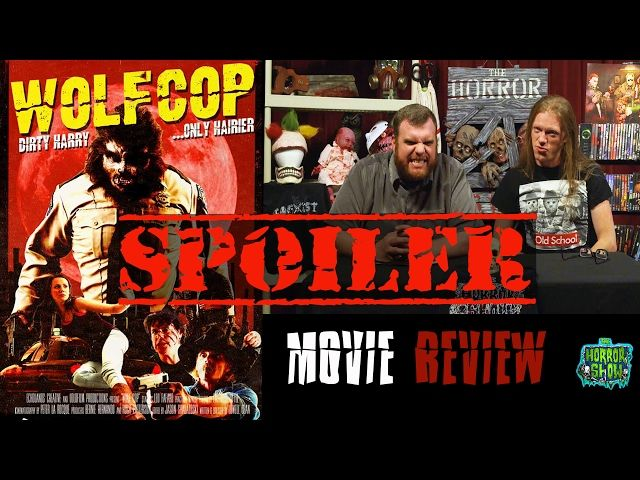 """WolfCop"" 2014 Horror Movie Spoiler Review- The Horror Show: The Horror Show ""WolfCop"" 2014 Horror Movie Spoiler Review- The Horror Show We…"