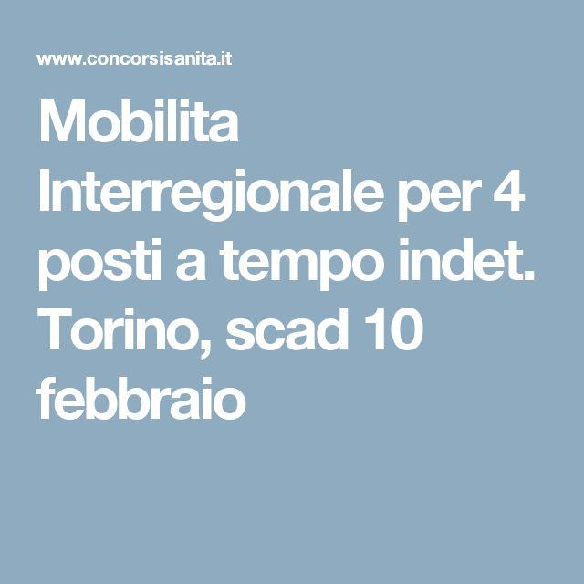 Mobilita Interregionale per 4 posti a tempo indet. Torino, scad 10 febbraio