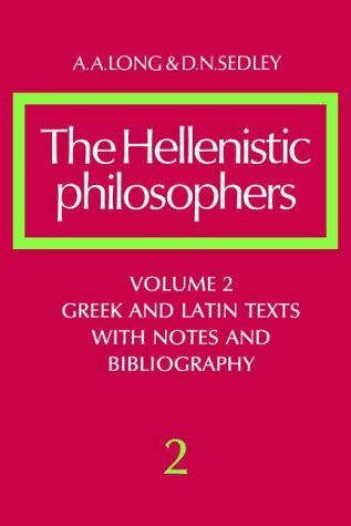 The Hellenistic philosophers / A. A. Long, D. N. Sedley