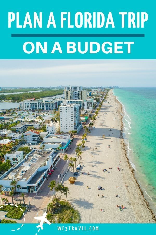 How To Plan A Family Trip To Florida On A Budget Florida Beaches Vacation Florida Family Vacation Florida Travel