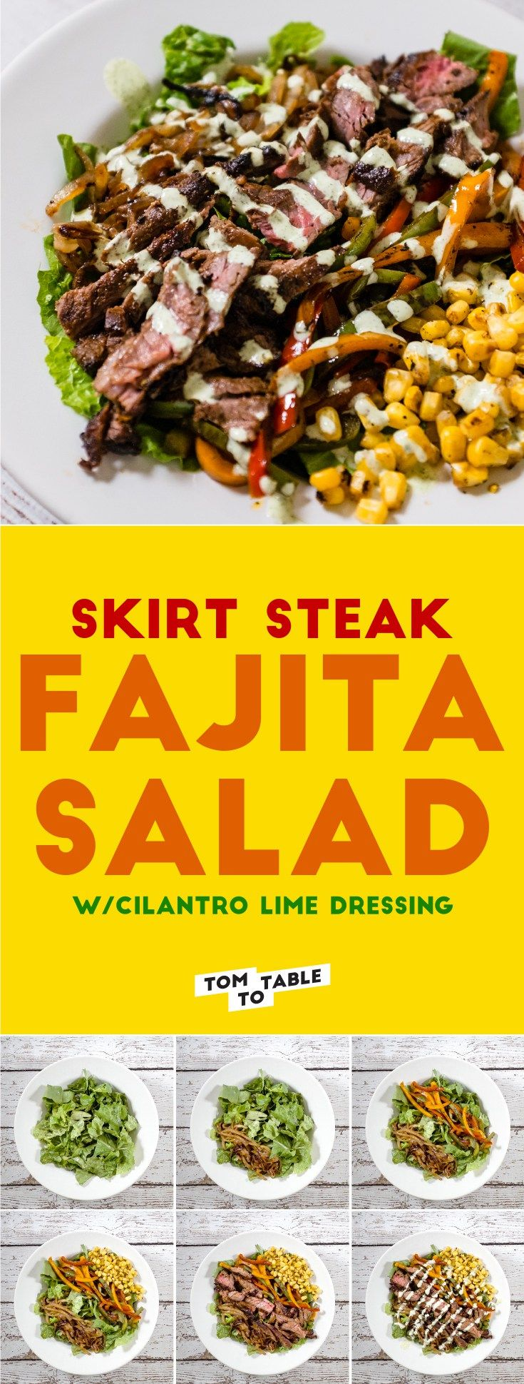 Steak fajitas. It's one of the most wonderfully smelling menu items at a Mexican restaurant. I found an awesome way to have it at home and to take to lunch. It's a delicious fajita salad recipe with cilantro lime dressing. This salad is served with, the quick-to-sear, skirt steak. | tomtotable.com #recipe