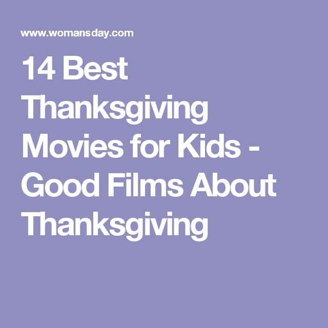 14 Best Thanksgiving Movies for Kids - Good Films About Thanksgiving