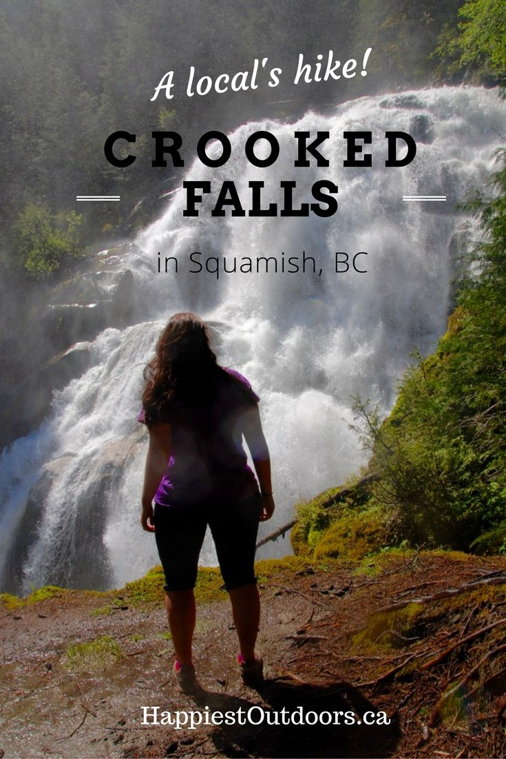 Get off the beaten path in Squamish, BC: Hike to Crooked Falls like a local