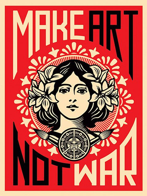Shepard Fairey (USA), MAKE ART NOT WAR, original silkscreen created in 2005. Shepard has been creating quality dissent since 1989. This poster, originally a serigraph, now reproduced via litho offset, uses an altered, classic antiwar phrase & early rock and roll poster design to create this timely image. See more of Fairey's work at https://www.flickr.com/photos/startpropaganda/