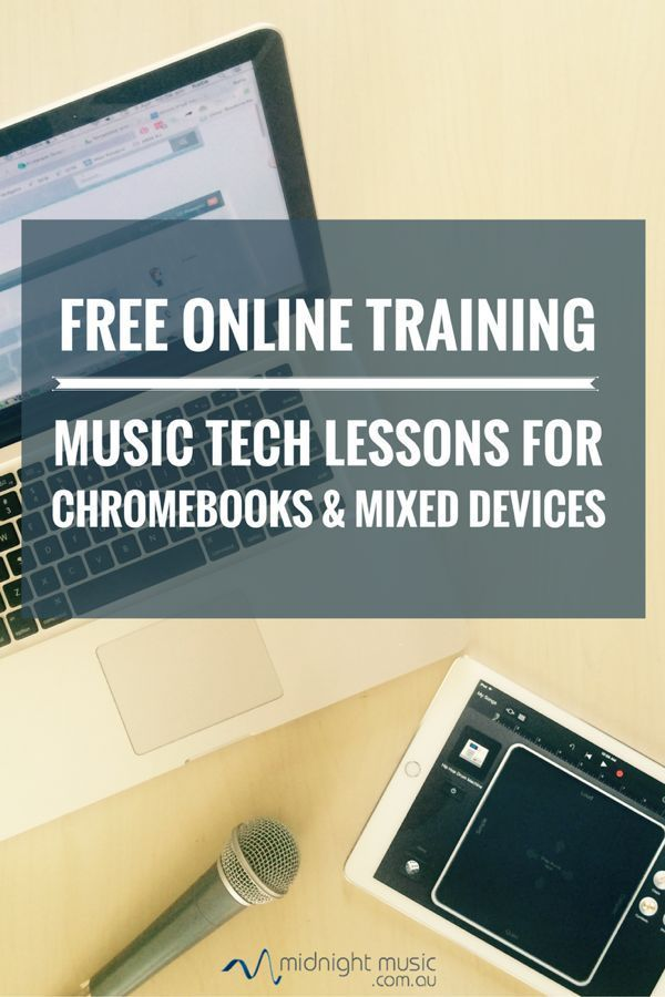 Free online training: Chromebooks and Mixed Devices in Music Education