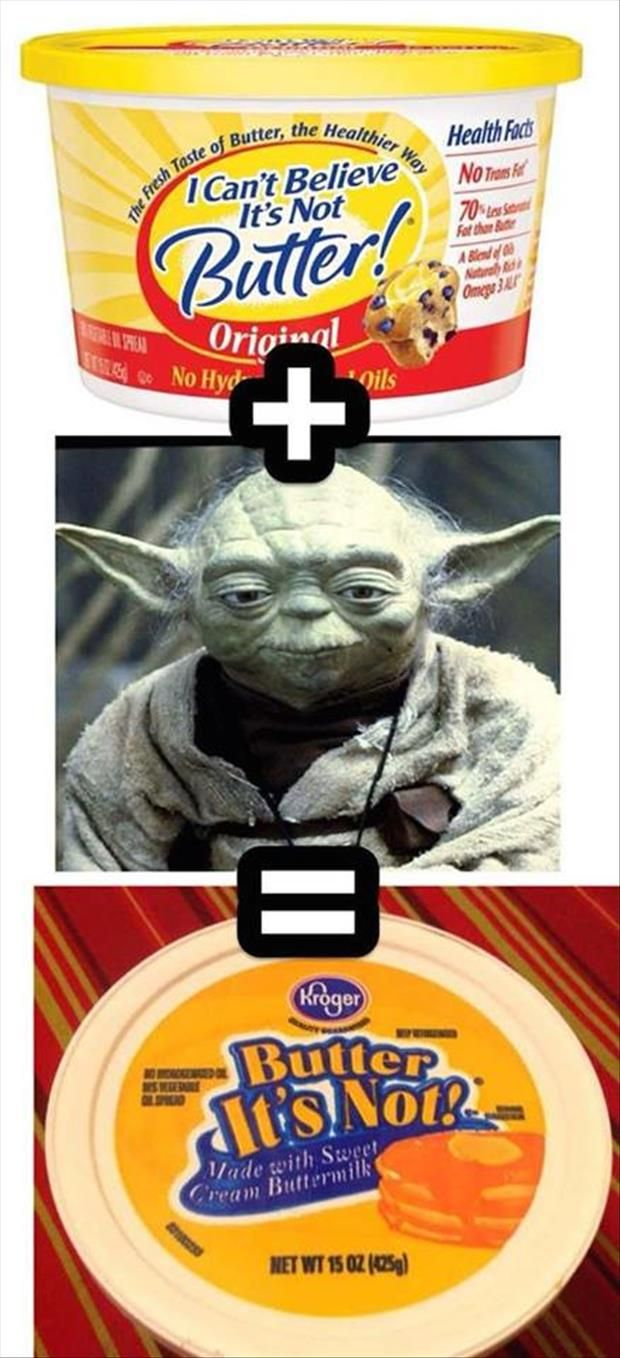 I can't believe its not butter funny yoda picture