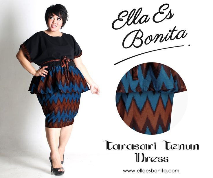 Tarasari Tenun Dress - This shirt and skirt features high quality batik cotton and twill cotton for tops and batik cotton for pencil skirt which specially designed for sophisticated curvy women originally made by Indonesian Designer & Local Brand: Ella Es Bonita. Available at www.ellaesbonita.com