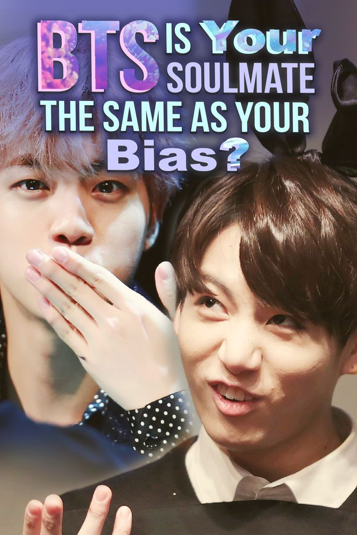 Quiz: Is Your BTS Soulmate The Same As Your Bias? | Bts