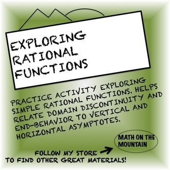 This is set of practice questions for rational functions. The assignment is best given at the beginning of a rational functions unit. Questions are intended to help students build confidence with rational functions by relating them to their current knowledge of domain discontinuity and polynomial zeros.