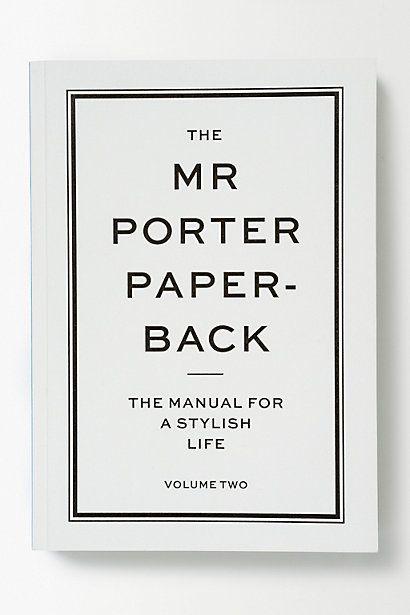 The Mr Porter Paper-Back: Volume Two - anthropologie.eu