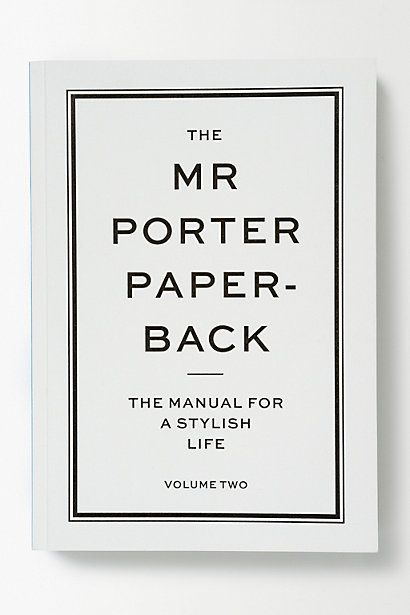 The Mr Porter Paper-Back: Volume Two