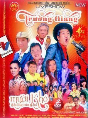 Liveshow Trường Giang – Mười Khó Không Còn Khó - HD