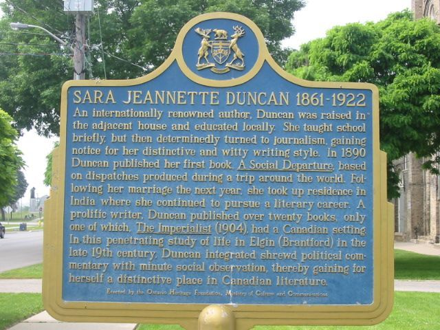 Sara Jeannette Duncan has a plaque in her honour. She passed away in 1922 which makes her roughly 61 years old at the time of her death.
