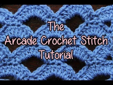 How to crochet the Arcade Stitch - Crochet Lessons ...