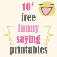 10+ free printable funny sayings – 10+ kostenlos ausdruckbare lustige Sprüche – freebie | MeinLilaPark
