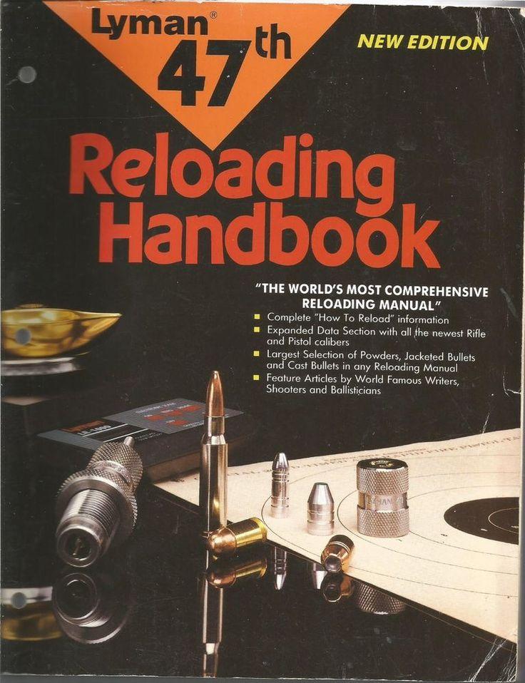 Lyman 47th Reloading Handbook - The World's Most Comprehensive Reloading Manual