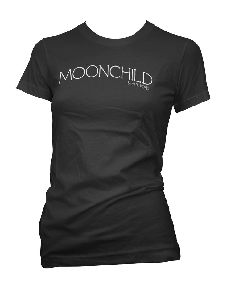 Available as racer back Tank Top, Womens T-Shirt and Mens Tee Shirts  http://www.blackrosesapparel.com/products/12205887-moonchild-tee-shirt-black  Black Roses Apparel Nice and offensive clothing for the mysterious, dark and curious individual. Come as you are.  www.BlackRosesApparel.com  Copyright © 2000-2015 Black Roses Clothing