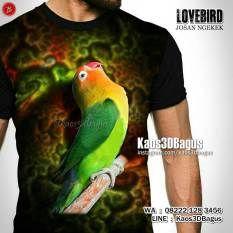 Kaos LOVEBIRD, Kaos3D, Lovebird Ngekek, Kaos BURUNG, Kicau Mania, Lovebird Mania, https://instagram.com/kaos3dbagus, WA : 08222 128 3456, LINE : Kaos3DBagus