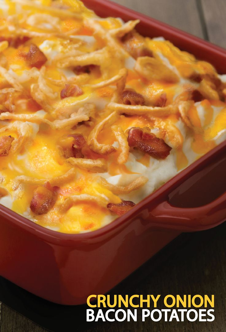 ... potatoes with French's French Fried Onions, cheese and bacon. #