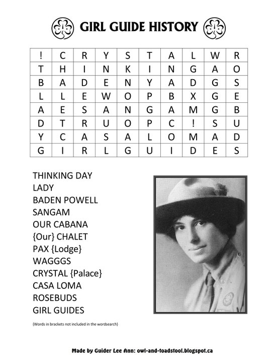 Girl Guide History wordsearch  http://owl-and-toadstool.blogspot.ca/2013/03/wordsearch-puzzles.html