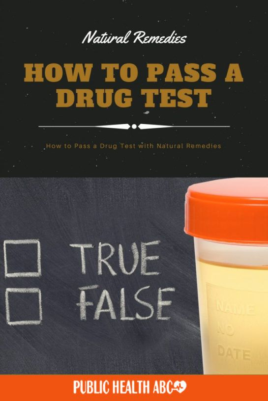 How To Pass A Drug Test With Natural Remedies Healthy Natural