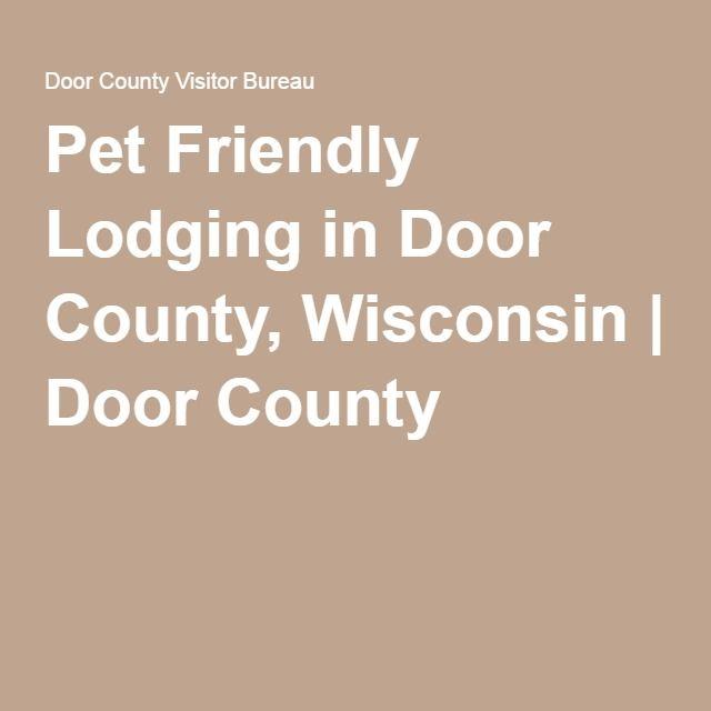 Pet Friendly Lodging in Door County, Wisconsin   Door County