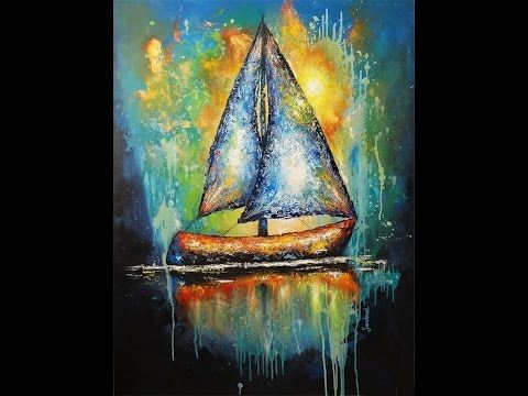Barco Velero II Abstracto, Óleo en un paso a paso. Boat Sailboat II Abstract, Oil in a step by step - YouTube