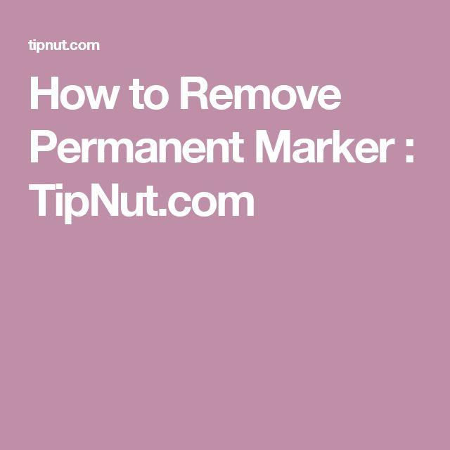 How to Remove Permanent Marker : TipNut.com