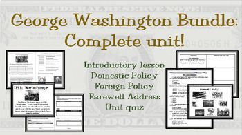"""George Washington's presidency set the nation on a path that has sustained the United States for over 200 years, longer than any other republic in history.This complete unit covers the Washington presidency.  The unit begins with an introduction about leadership and a true-false """"quiz"""" about Washington - separating fact from fiction.The unit continues with lessons on domestic policy and foreign policy of Washington, including problem solving activities for both!The unit concludes with a…"""