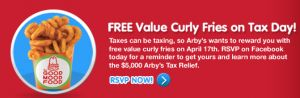 "With tomorrow being Tax Day, here are some freebies and deals to help get you through the next few days. Arby's Head on over to the Arby's Facebook page ""like"" them and click on the Tax Relief tab to print a coupon valid for a FREE Value Curly Fries on 4/17 (no purchase necessary!).  While [...]"