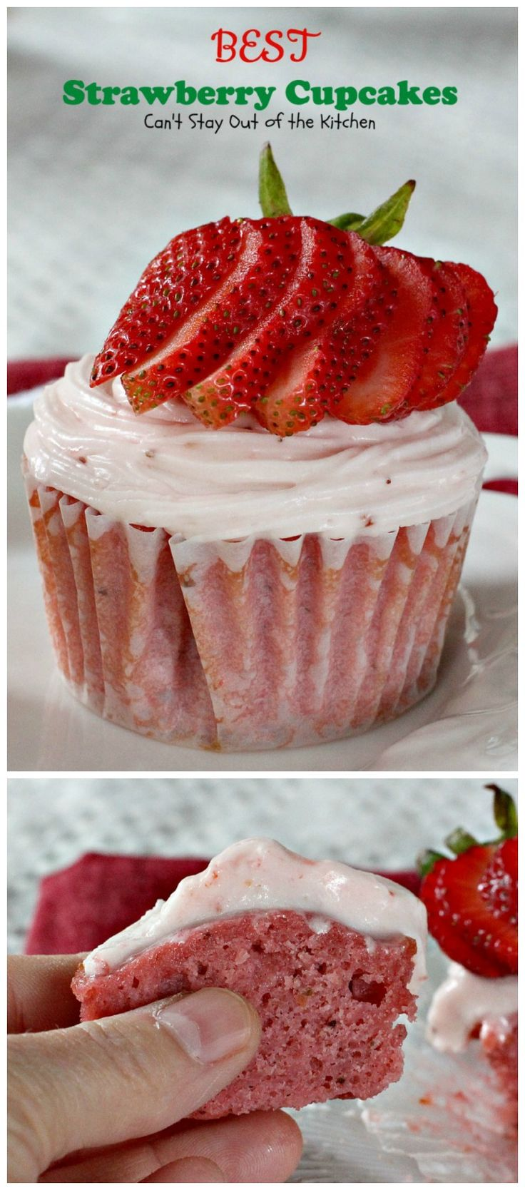 "Okay, when I say ""BEST"" I really mean ""BEST!"" BEST Strawberry Cupcakes are so scrumptious you will be drooling after one bite."