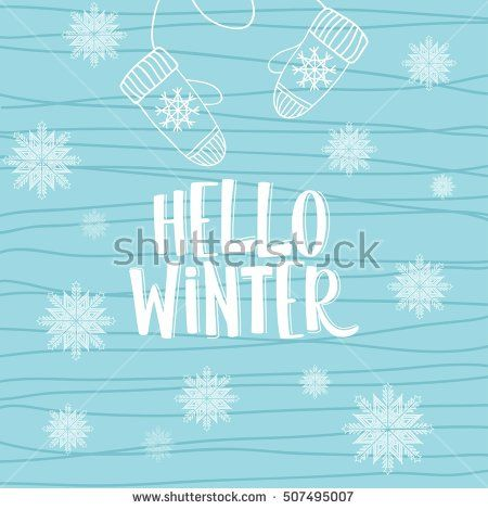 Hello winter text, background. Vector Brush lettering. Vector card design with custom calligraphy. Winter season cards, greetings for social media.