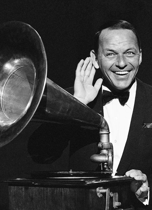 Frank Sinatra  So  much music he made that I love, some makes me happy memories, some give me crying time memories.