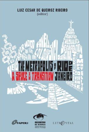 """Ebook """"The Metropolis of Rio de Janeiro: a space in transition"""""""