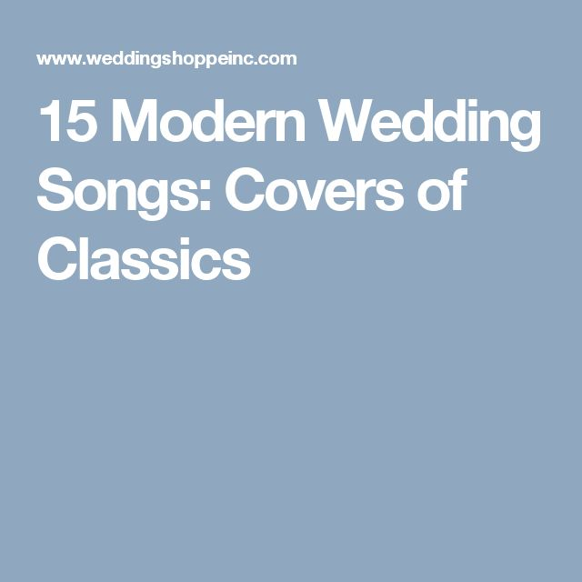 15 Modern Wedding Songs: Covers of Classics