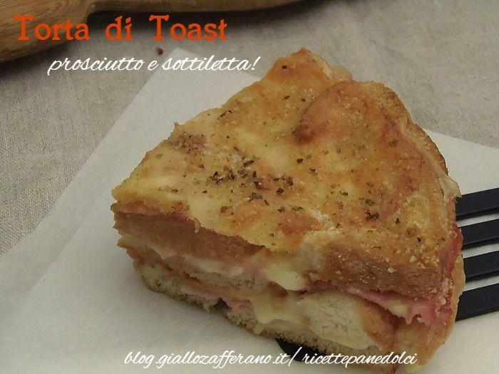 Torta di Toast prosciutto e sottiletta
