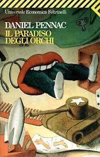Daniel Pennac Il paradiso degli orchi