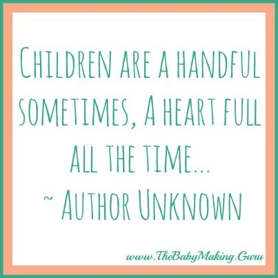 Children are a handful...