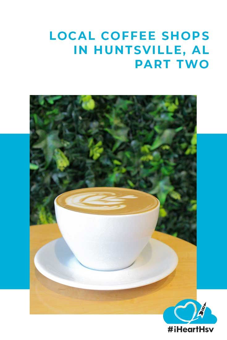 Local Coffee Shops In Huntsville Alabama Best Coffee Shop Huntsville Restaurants Coffee Shop