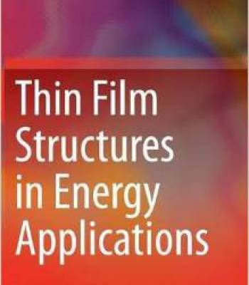 Thin Film Structures In Energy Applications PDF