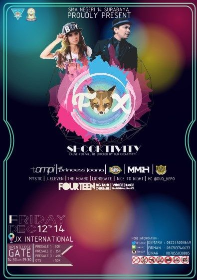 "MP shocktivity sman 14SMA Negeri 14 Surabaya Proudly Present : Shocktivity ""Cause You Will BE Shocked by Our Creativity"" Jumat, 12 Desember 2014 At JX International – Surabaya Open / Close Gate : 14.30 / 19.30 Guest Star : - TOMPI - Princess Joana - Heavy Monster - MMIH - Violence Sovia http://eventsurabaya.net/shocktivity-sman-14-with-tompi-dj-princess-joana/"