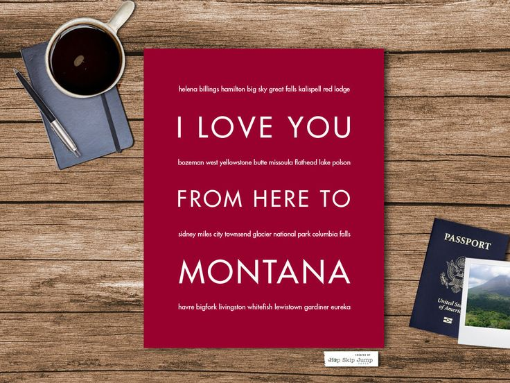 I Love You From Here To MONTANA art print