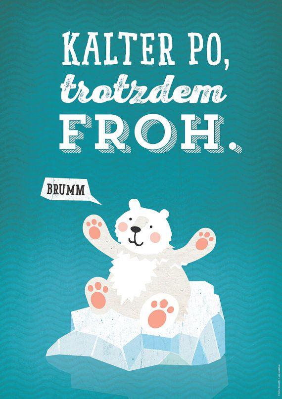 Dieses lustige Eisbär- Poster bringt gute Laune an deine Wand!  Gedruckt auf stabiles 170 g/m² Bilderdruckpapier im Din A3 Hochformat (297 x 420 mm).  Das Poster wird gerollt geliefert. Der Rahmen ist nicht Bestandteil des Angebots.
