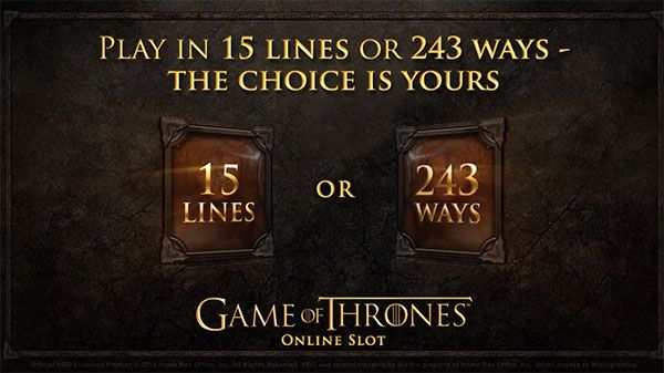 Game of Thrones online slot is a 5x3 reel game available in both 243 ways-to-win and 15 lines. Set in the world of Westeros and beyond, the game centres on the four great Houses